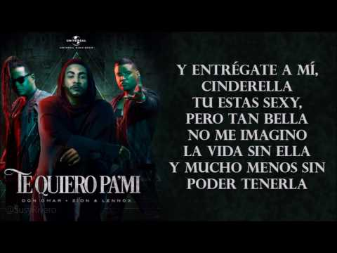 Te Quiero Pa Mi  Don Omar ft Zion y Lennox  Lyrics  Letras