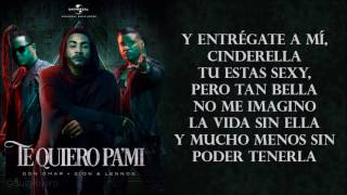 Te Quiero Pa Mi - Don Omar ft. Zion y Lennox ( Lyrics - Letras )