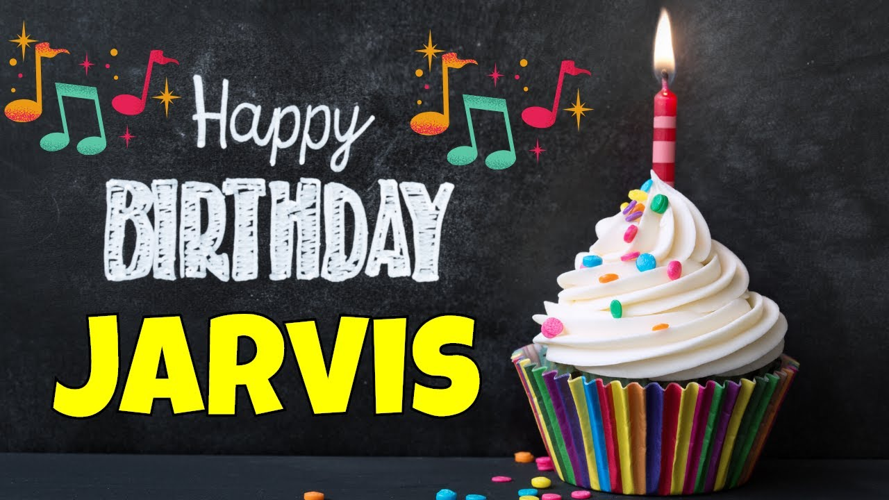 Happy Birthday Jarvis Song | Birthday Song for Jarvis | Happy Birthday Jarvis Song Download