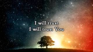 Matt Hammitt - Trust (Lyrics)