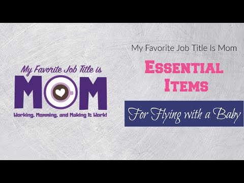 Lauren's ABC's of Baby Travel Essentials
