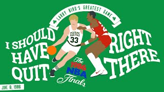 "Larry Bird's Greatest Game ""I should have quit right there"""