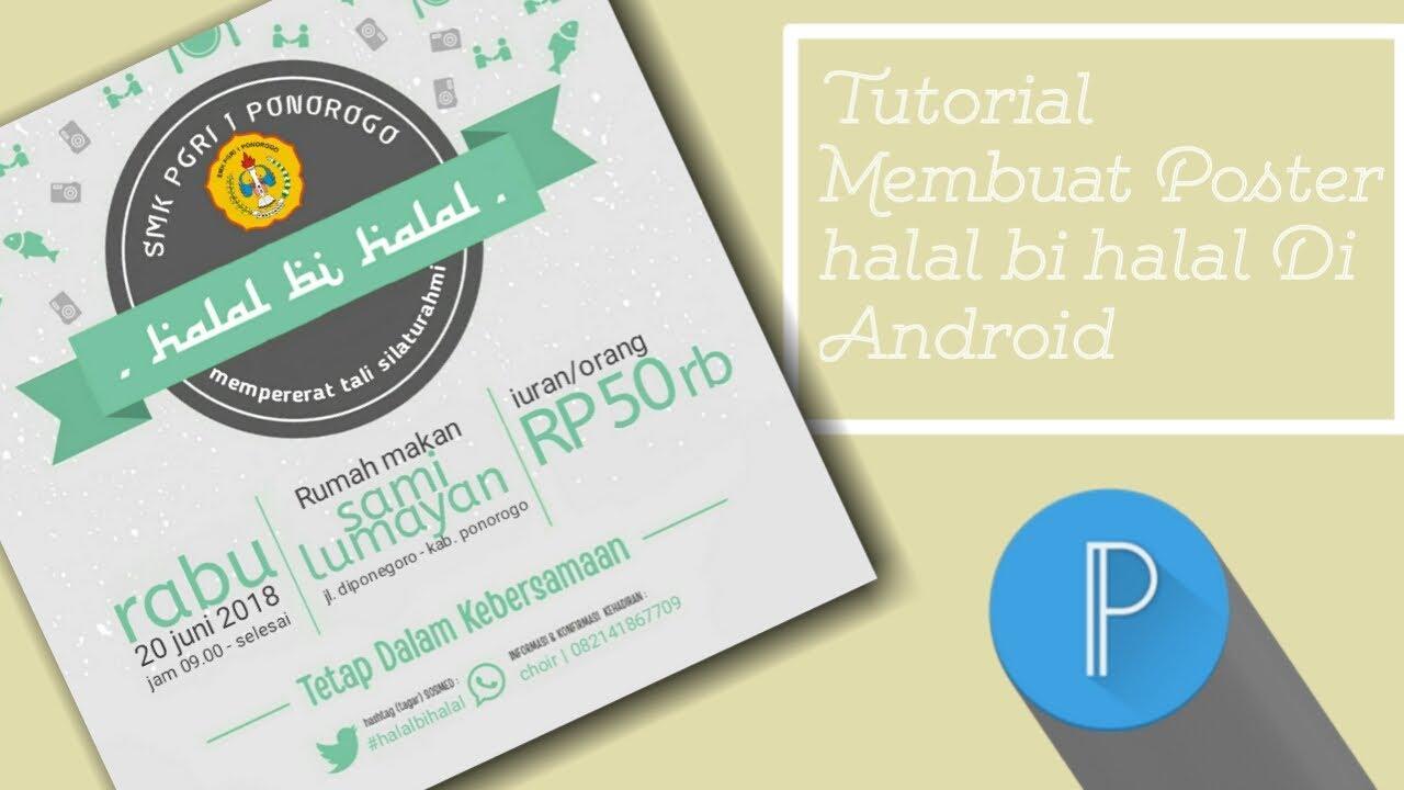 Tutorial Bikin Poster Halal Bi Halal Di Android Tutorial07 Youtube
