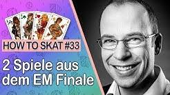 How To Skat #33: Zwei Spiele aus dem EM Finale (mit Untertiteln)