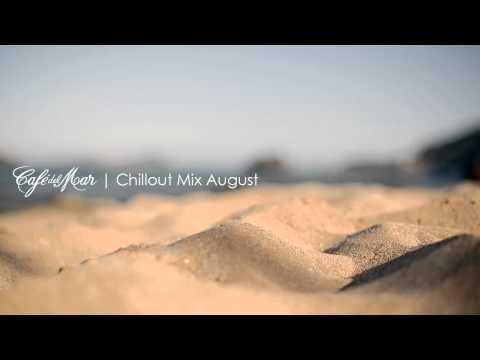 Caf del Mar Chillout Mix August 2013