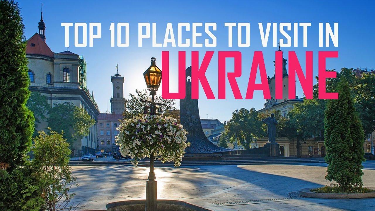 Top 10 Places To Visit In Ukraine