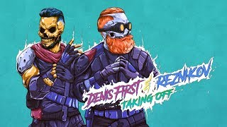 Download Denis First, Reznikov - Taking Off (Official Lyric Video) Mp3 and Videos