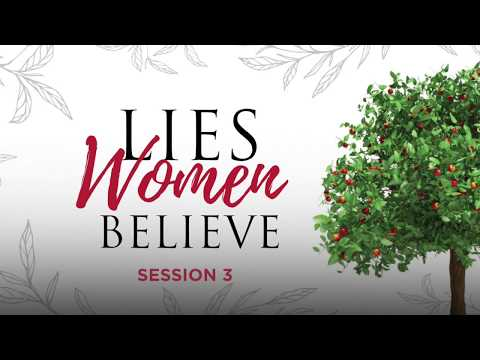 Lies Women Believe, Day 3