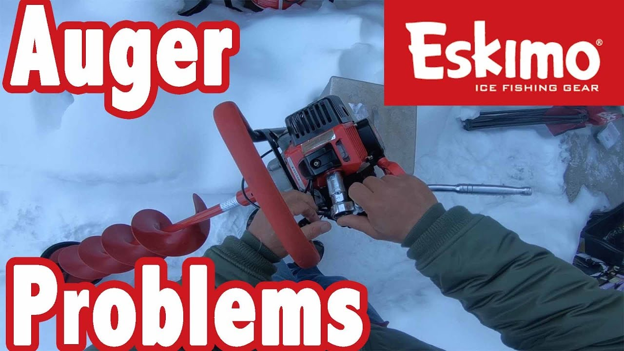 Eskimo Power Auger Problems - It's all my fault -
