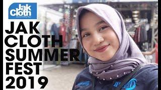 JAKCLOTH SUMMER FEST 2019 DI KEMAYORAN