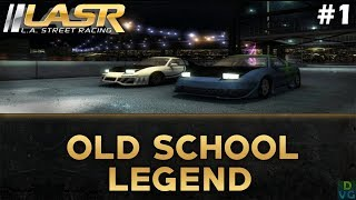 L.A. Street Racing | #1 - Old School Legend