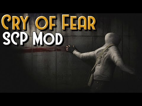 Cry Of Fear - SCP Containment Breach Mod (v1 2)