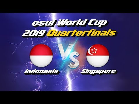 Osu! World Cup 2019 Quarterfinals Indonesia Vs Singapore