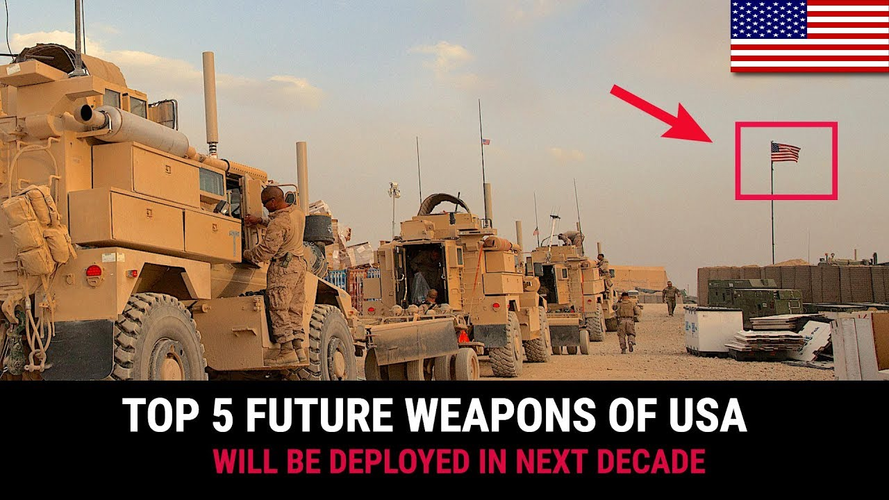 TOP 5 FUTURE WEAPONS OF USA THAT WILL BE DEPLOYED IN NEXT DECADE