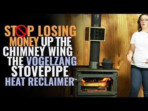 Stop Losing Money Up The Chimney With The Vogelzang Stovepipe Heat Reclaimer