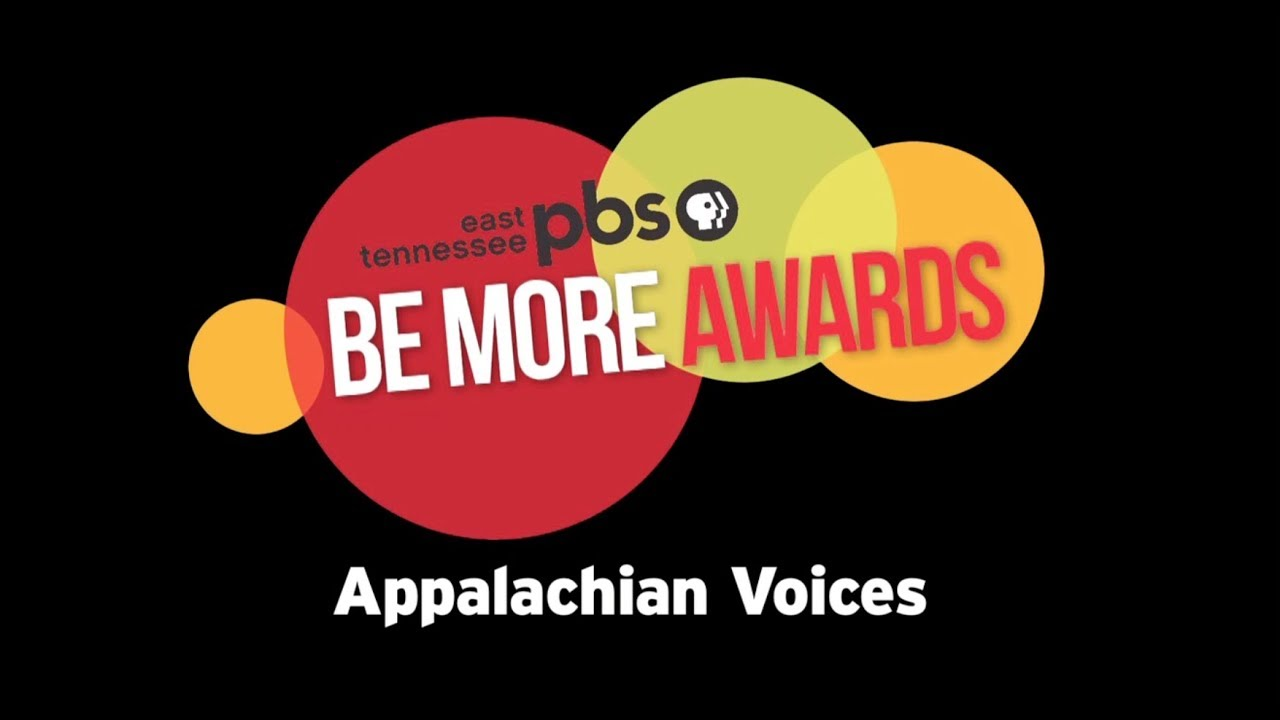 East Tennessee PBS Be More Award - Appalachian Vo