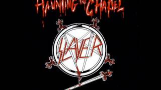 Slayer- Haunting The Chapel (HQ)