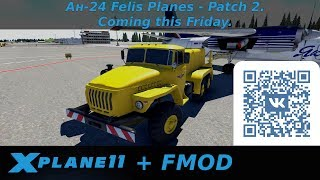 X-Plane 11 An-24 Felis Planes - Patch 2. Coming this Friday
