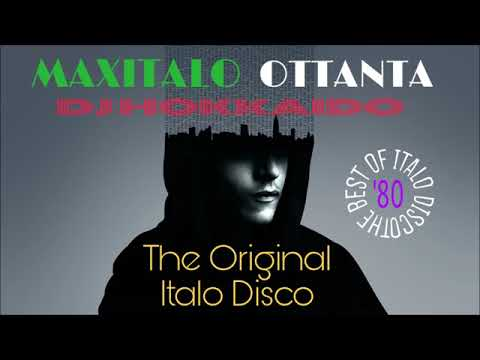 MAXITALO OTTANTA (THE BEST ITALO DISCO '80) DJ HOKKAIDO