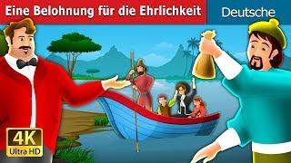 Eine Belohnung für die Ehrlichkeit   Gute Nacht Geschichte   Deutsche Märchen
