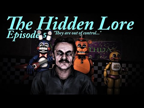 [SFM FNaF] Five Nights at Freddy's The Hidden Lore Episode 6