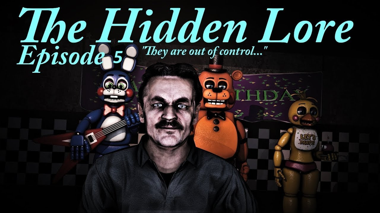Download [SFM FNaF] Five Nights at Freddy's The Hidden Lore Episode 5