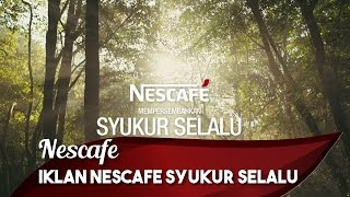Iklan Syukur Selalu Nescafé