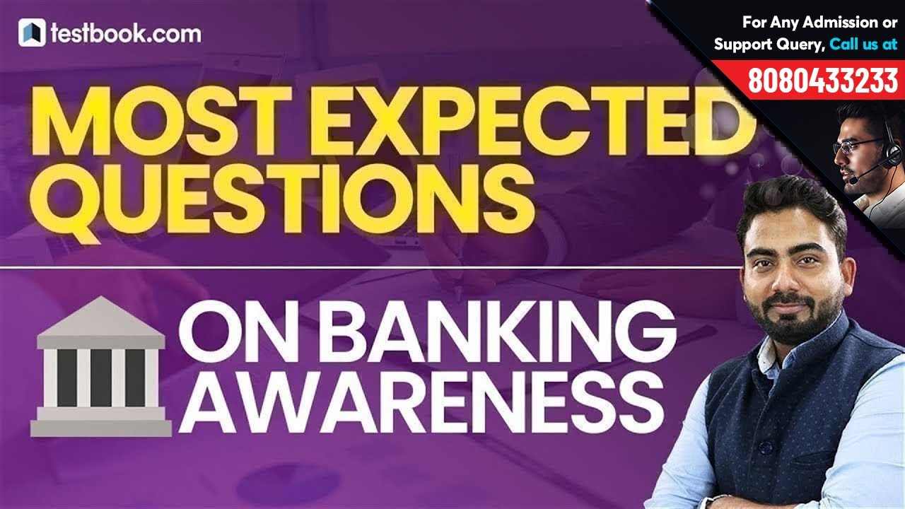 Most Expected Questions on Banking Awareness | General Awareness for IBPS Clerk Mains 2018