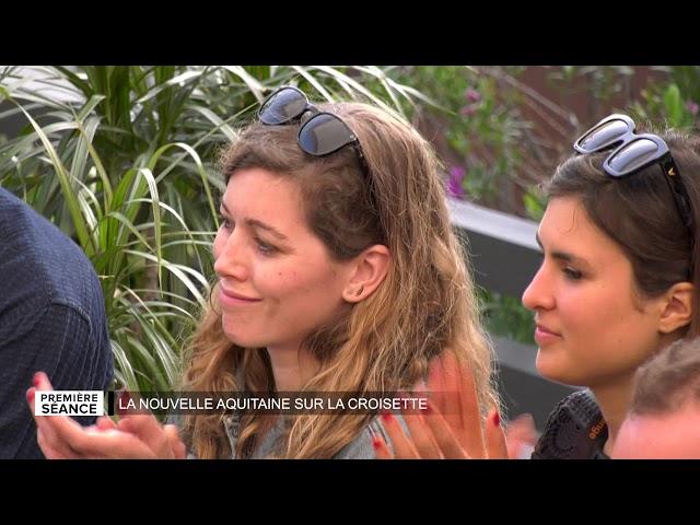 Première Séance - La Nouvelle Aquitaine sur la Croisette