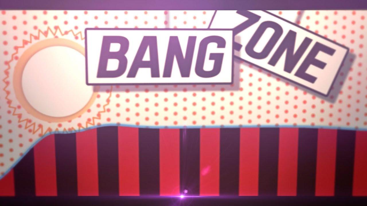 Bang Zone