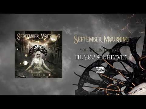 SEPTEMBER MOURNING - Til You See Heaven