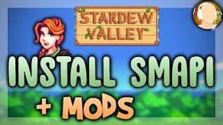 How to Install SMAPI and Mods 2017 | Stardew Valley Modding API