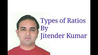Types of Ratios-Liquidity, Solvency, Turnover and Profitability Ratios- By Jitender Kumar