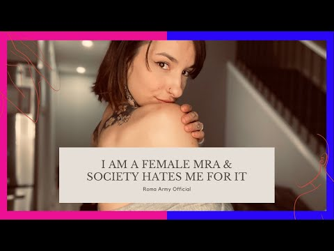 I Am A Female Mens Rights Advocate & Society Hates Me For It