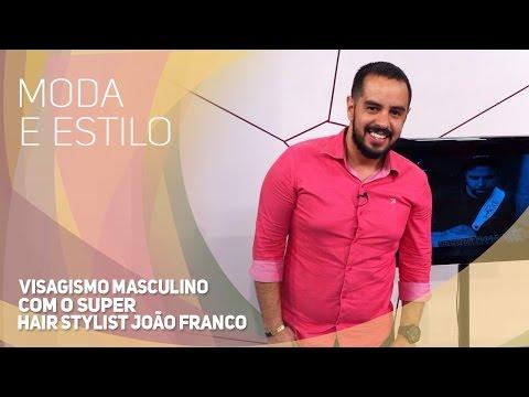 Moda e Estilo - Visagismo masculino com o super hair stylist João Franco (21/01/2016)