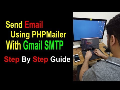How To Send Email Using PHPMailer (2019) & Gmail SMTP