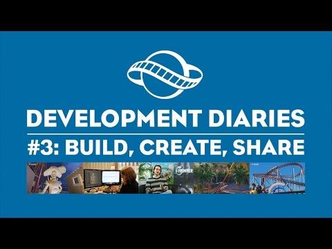 Dev Diary #3: Build, Create, Share