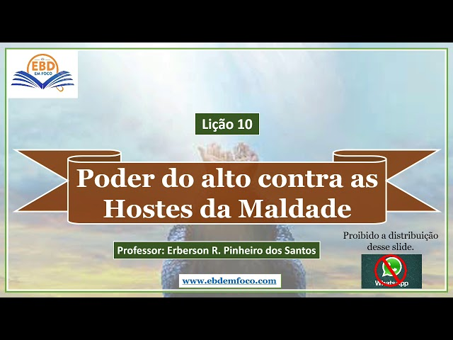 Lição 10 - Poder do Alto Contra as Hostes da Maldade