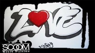 Graffiti LOVE - How to draw graffiti | By ScooM
