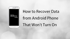 How to Recover Data from Android Phone That Won't Turn On