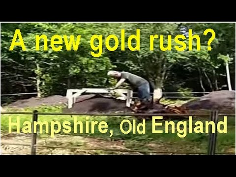 Search for Gold Nuggets in Hampshire England? _ _