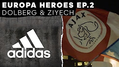 Kasper Dolberg & Hakim Ziyech: Europa Heroes Episode 2 -- adidas Football