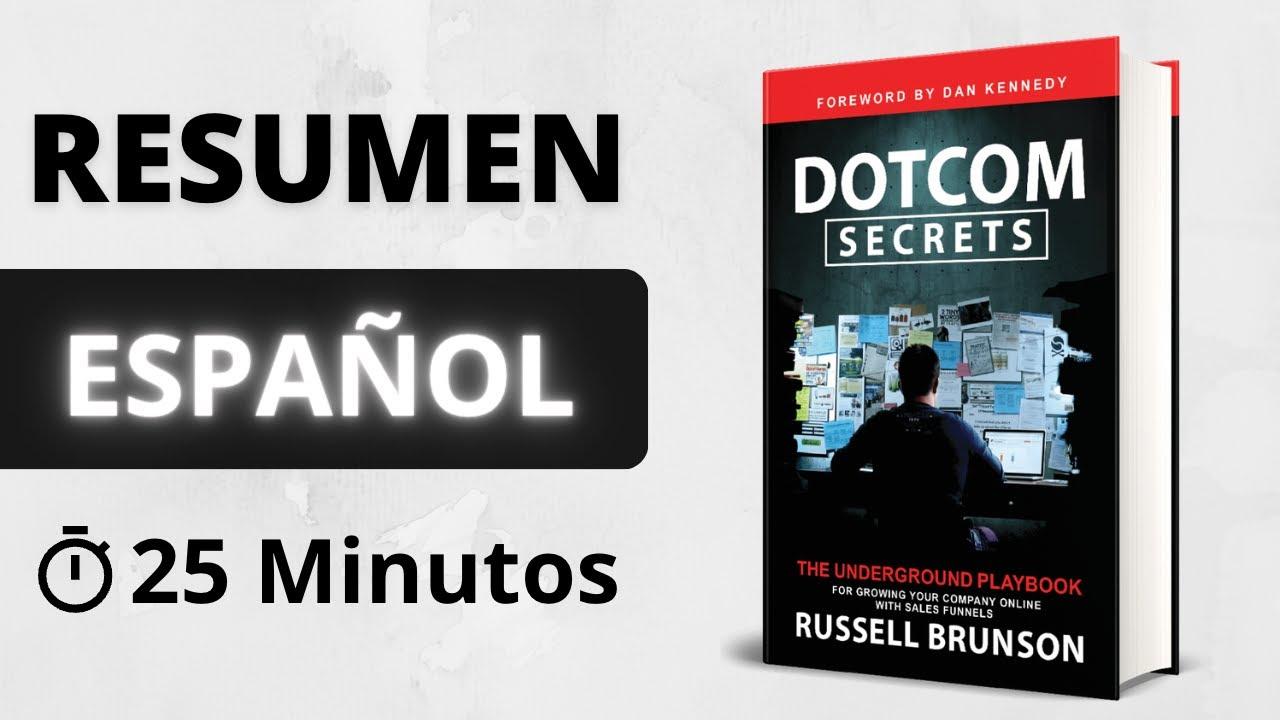 DOTCOM SECRETS (Español) | Resumen del libro Dotcom Secrets - Russell Brunson
