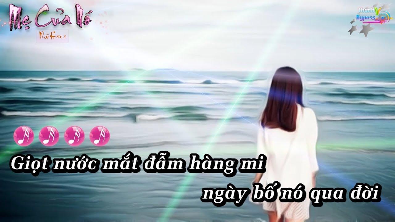 Mẹ Của Nó – Như Hexi Karaoke