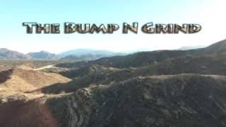 Bump N Grind - Palm Desert, CA