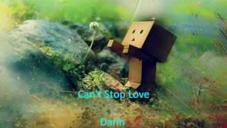 Can't Stop Love - Darin + Lyrics