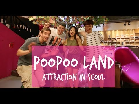 PooPoo Land Attraction in Seoul