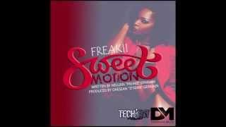 Freakii ~ Sweet Motion ~ Epiphany Riddim ~ SLU Soca 2015 {Dominant Muzik}