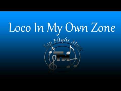 Top Flight Music In My Own Zone