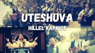 Uteshuva - Hillel Kapnick | הלל קאפניק - ותשובה